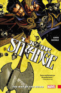 Doctor Strange: Vol. 1: Way of the Weird