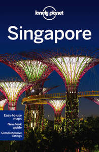 Lonely Planet Singapore Travel Guide