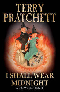 I Shall Wear Midnight: (Discworld Novel 38)