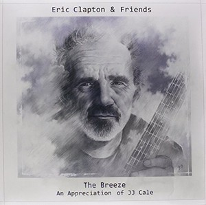 Eric Clapton & Friends: The Breeze (UK)