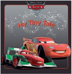Cars 2: My Tiny Tale