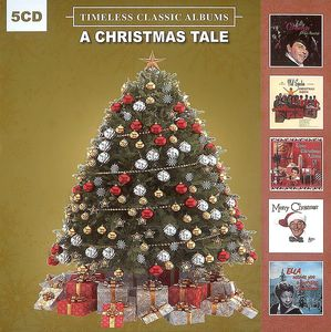 A Christmas Tale Timeless Classic Albums