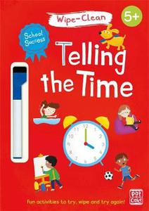 School Success: Telling the Time: Wipe-clean book with pen