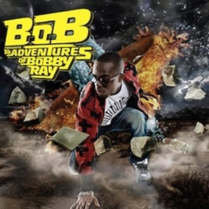 B.O.B PRESESENTS ADVENTURES OF BOBBY RAY