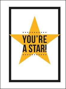 You're a Star: Quotes and Statements to Make You Shine