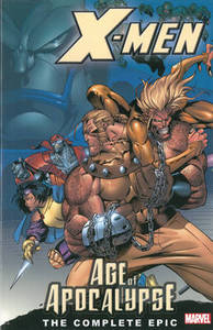 X-Men The Complete Age Of Apocalypse Epic Book 1 Tpb