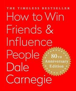 Influence People: The Only Book You Need to Lead You to Success