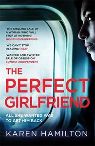 The Perfect Girlfriend: The Most Twisted 'Love' Story You'Ll Read This Year!