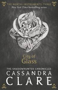 Mortal Instruments 3 City Of Glass