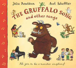 The Gruffalo Songs And Other Songs