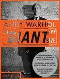 "Andy Warhol ""Giant Size"""