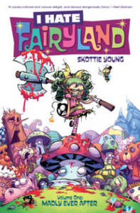 I Hate Fairyland: Madly Ever After: Volume 1