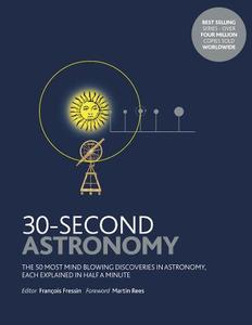 30-Second Astronomy: The 50 most mindblowing discoveries in astronomy