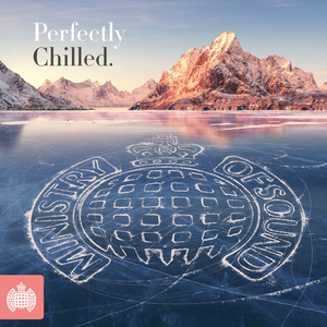 MINISTRY OF SOUND: PERFECTLY CHILLED (UK)
