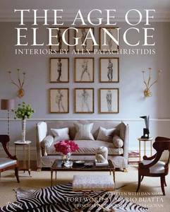 Age Of Elegance Interiors By Alex Papachristidis