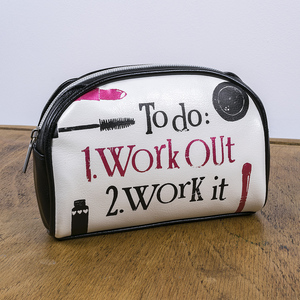 The Bright Side To Do: 1. Workout 2. Work It Cosmetic Bag