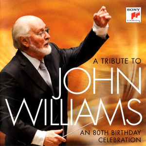 JOHN WILLIAMS: CELEBRATION AN 80TH BIRTHDAY TRIBUT