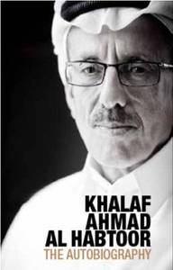 Khalaf Al Habtoor The Autobiography
