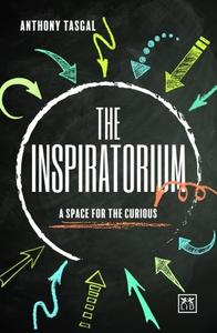 The Inspiratorium: A Space for the Curious