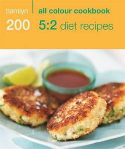200 5:2 Diet Recipes Hamlyn All Colour Cookbook