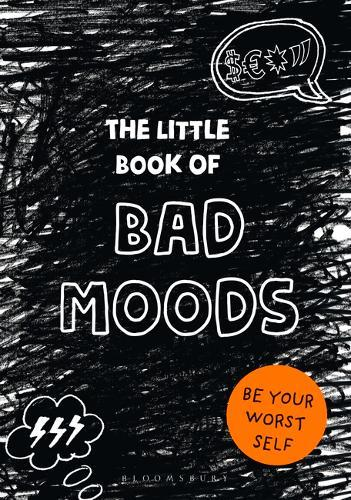 The Little Book of Bad Moods: (A cathartic activity book)