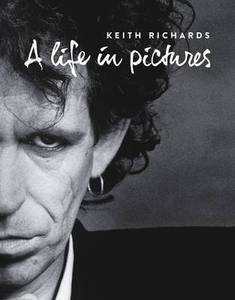 Keith Richards A Life In Pictures