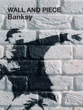 Wall & Piece Banksy