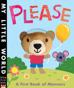 My Little World Please A First Book Of Manners