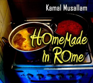 HOMEMADE IN ROME - KAMAL MUSALLAM