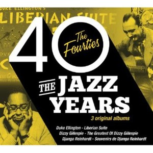 JAZZ YEARS THE FORTIES