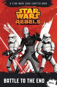 Star Wars Rebels Chapter Book 4 Battle To The End