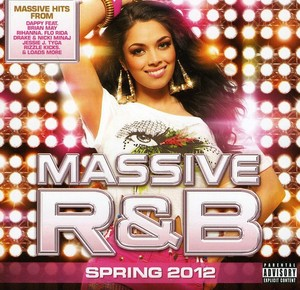 MASSIVE R&B SPRING 2012 / VARIOUS