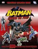 Batman Friend or Foe? Ultimate Sticker Book