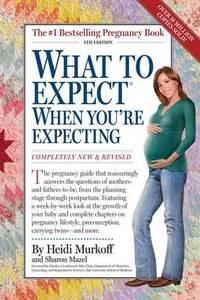 What To Expect When You're Expecting 4Th Ed