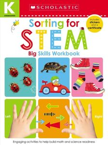 Sorting For Stem Kindergarten Workbook: Scholastic Early Learners (Big Skills Workbook)