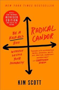 Radical Candor: Revised Edition