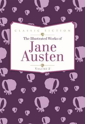 Jane Austen: Sense and Sensibility, Emma and Northanger Abbey: Volume 2