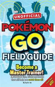 Tricks and Hacks That Will Help You Catch Them All!