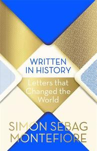 Written in History: Letters that Changed the World