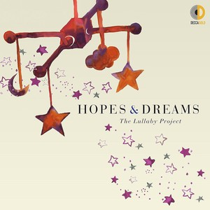 Hopes & Dreams: The Lullaby Project / Various