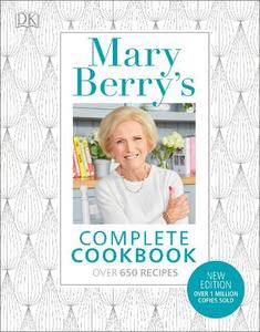 Mary Berry's Complete Cookbook: Family Favourites with Perfect Results Every Time