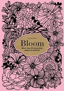 Bloom: 50 decorative papercut patterns