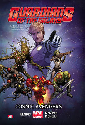 Guardians of the Galaxy: Volume 1: Cosmic Avengers (Marvel Now)