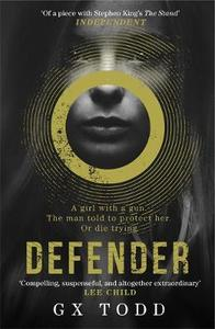 Defender: The Post-Apocalyptic Thriller Compared with the Stand