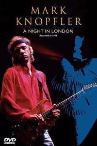 Mark Knopfler: Night In London