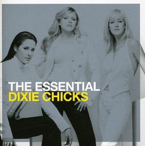 Essential Dixie Chicks (Ger)