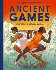 Ancient Games: A History Of Sporting And Gaming