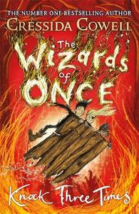 The Wizards of Once Knock Three Times Book 3
