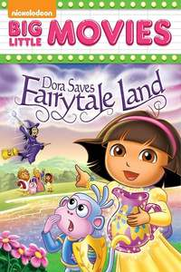 Dora the Explorer: Dora Saves Fairytale Land