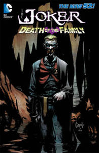 The Joker Death Of The Family The New 52